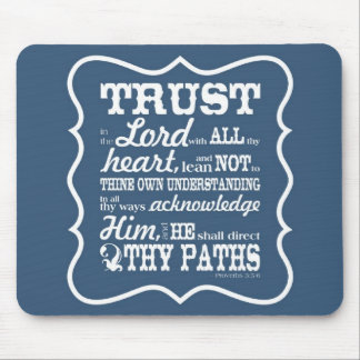 Trust in the Lord -- Blue Mouse Pad