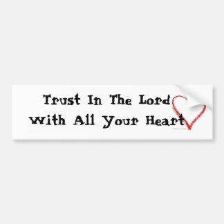 Trust In The Lord Bumper Sticker Car Bumper Sticker