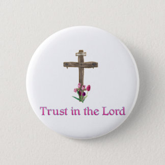 Trust in the Lord Button