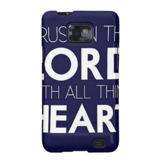 Trust in the Lord Samsung Galaxy S2 Case