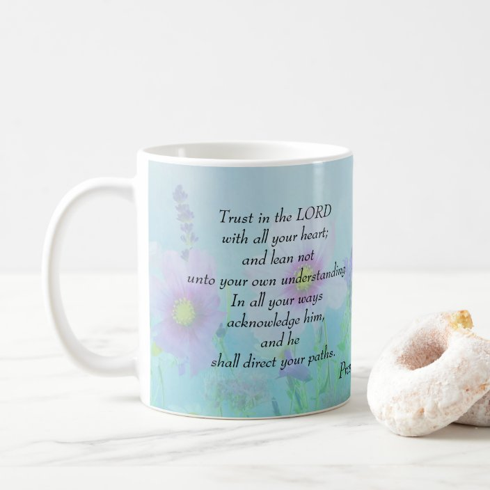 Trust In The Lord Proverbs 3 5 6 Coffee Mug Zazzle Com
