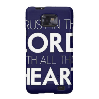 Trust in the Lord With All Thine Heart Samsung Galaxy S2 Cover
