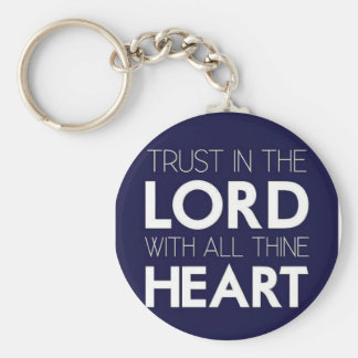 Trust in the Lord With All Thine Heart Keychain