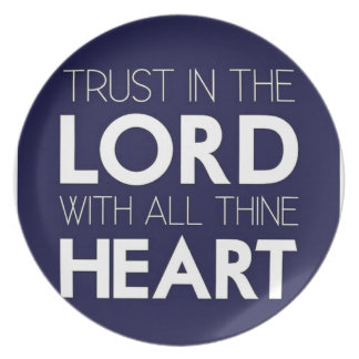 Trust in the Lord With All Thine Heart Plates