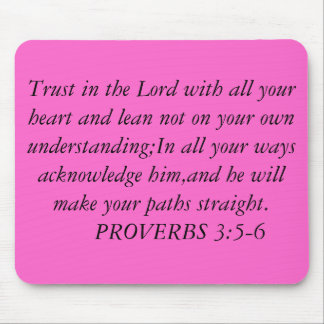 Trust in the Lord with all your heart and lean ... Mouse Pad