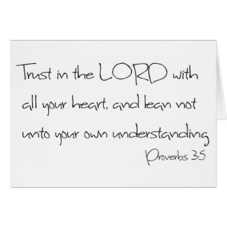 Trust in the LORD with all your heart Card