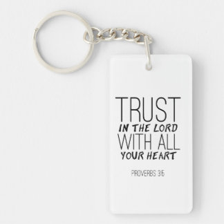 """Trust In The Lord With All Your Heart"" Key Chain"