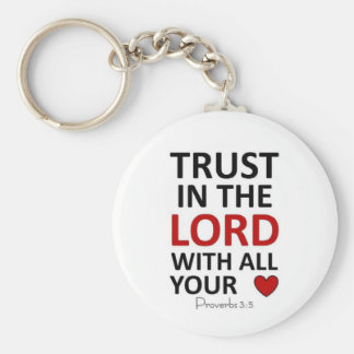 Trust in the Lord with all your Heart Keychain