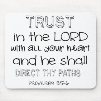 Trust in the Lord With All Your Heart Mouse Pad
