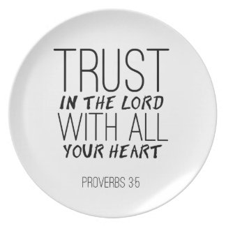 """""""Trust In The Lord With All Your Heart"""" Plate"""