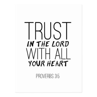 """Trust In The Lord With All Your Heart"" Postcard"