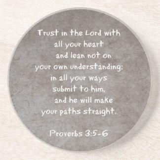 Trust in the Lord with all your heart...Proverbs 3 Sandstone Coaster