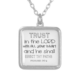Trust in the Lord With All Your Heart Silver Plated Necklace