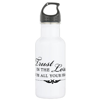 Trust in the Lord With All Your Heart Water Bottle
