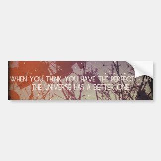 Trust in the Universe - Bumper Sticker