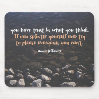 Trust In What You Think Mouse Pad