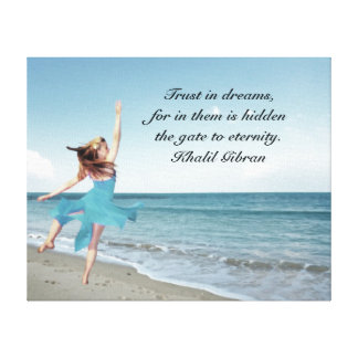 Trust in your dreams canvas print