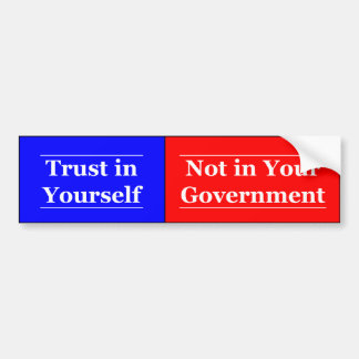 Trust in Yourself Bumper Sticker
