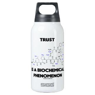Trust Is A Biochemical Phenomenon (Oxytocin) Insulated Water Bottle