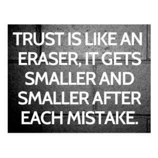 Trust Is Like An Eraser Quote Postcard