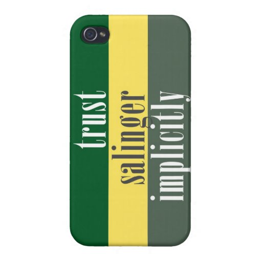 """Trust J. D. Salinger Implicitly"" iPhone 4 Cover"