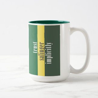 """Trust J. D. Salinger Implicitly"" Two-Tone Coffee Mug"