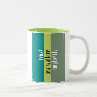 """Trust Lew Wallace Implicitly"" Two-Tone Coffee Mug"