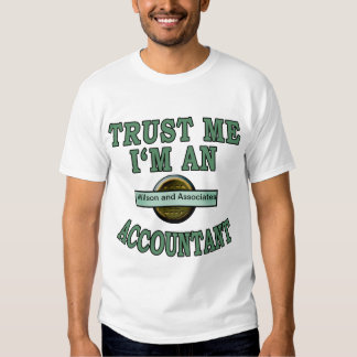 Trust Me Accountant Customize with your Your Logo Tee Shirt