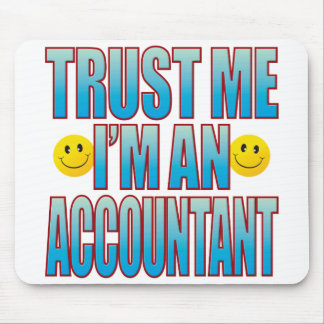 Trust Me Accountant Life B Mouse Pad