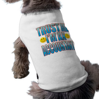 Trust Me Accountant Life B Shirt