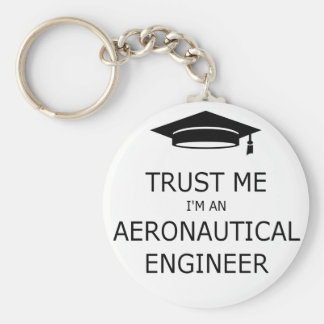 Trust me aeronautical I'm an engineer Basic Round Button Keychain