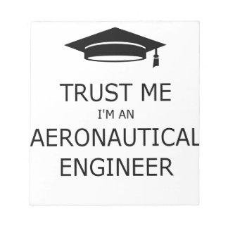 Trust me aeronautical I'm an engineer Notepad