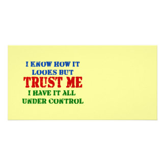 Trust Me -- All Under Control Card