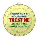 Trust Me -- All Under Control Dart Boards