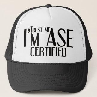Trust me ASE Certified Auto Mechanic Trucker Hat