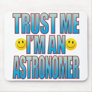 Trust Me Astronomer Life B Mouse Pad