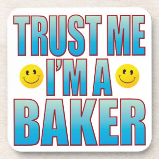 Trust Me Baker Life B Beverage Coaster
