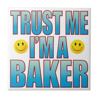 Trust Me Baker Life B Ceramic Tile