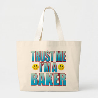 Trust Me Baker Life B Large Tote Bag