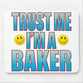 Trust Me Baker Life B Mouse Pad