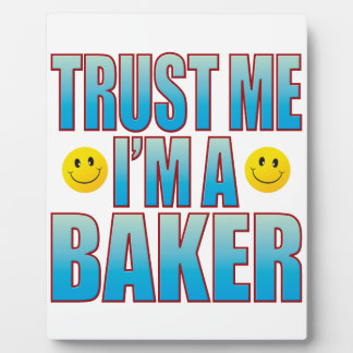 Trust Me Baker Life B Plaque