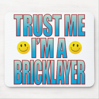 Trust Me Bricklayer Life B Mouse Pad