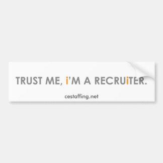 Trust Me Bumper Sticker
