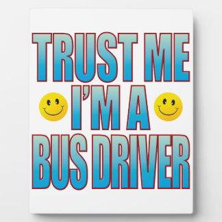 Trust Me Bus Driver Life B Plaque