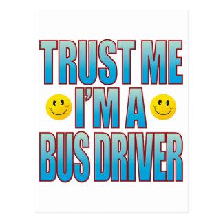 Trust Me Bus Driver Life B Postcard