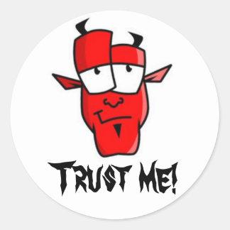 Trust me! classic round sticker