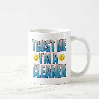 Trust Me Cleaner Life B Coffee Mug