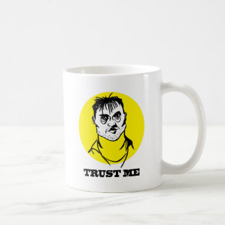 Trust me coffee mug