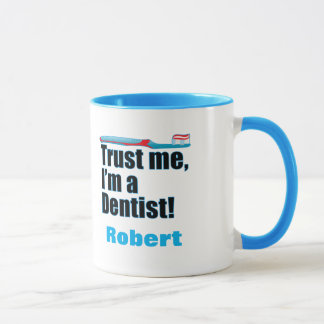Trust Me Dentist Dental Surgeon Joke Mug