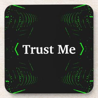 Trust Me Design White on Black Coaster